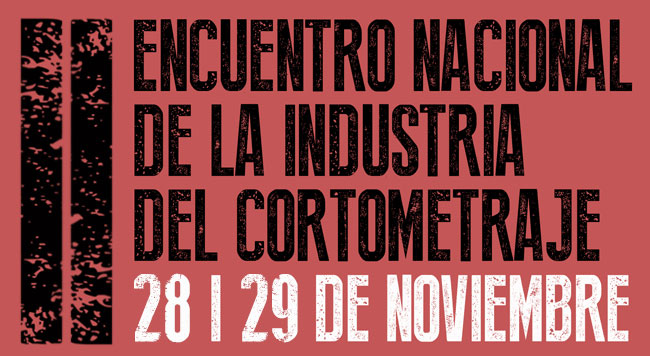 II Encuentro Nacional de la Industria del Cortometraje